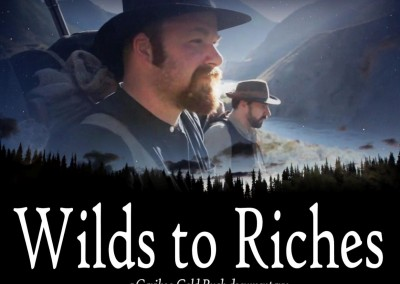 Wilds to Riches (2013)